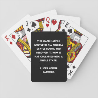 You collapsed it! Quantum Physics Humor Deck Of Cards