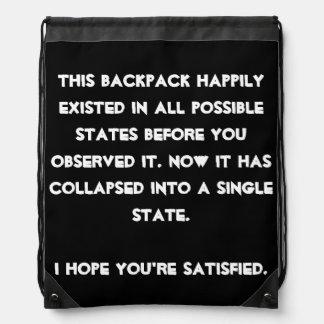You collapsed it! Quantum Physics Humor Drawstring Bag