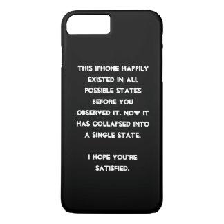 You collapsed it! Quantum Physics Humor iPhone 8 Plus/7 Plus Case