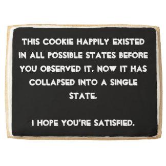 You collapsed it! Quantum Physics Humor Jumbo Cookie