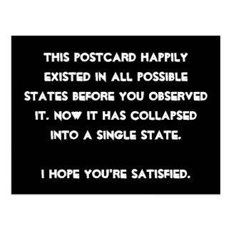 You collapsed it! Quantum Physics Humor Postcard