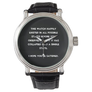 You collapsed it! Quantum Physics Humor Wristwatch