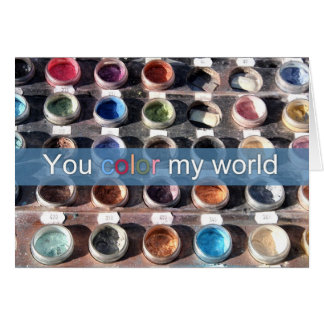 You color my world greeting card