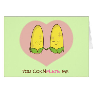 You complete me sweet loving corn couple card
