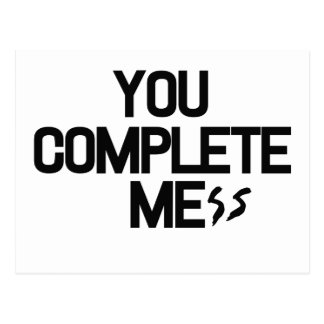 You complete mess postcard