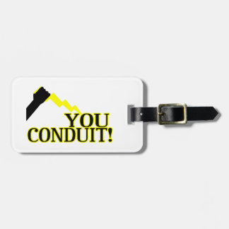 You Conduit Luggage Tag