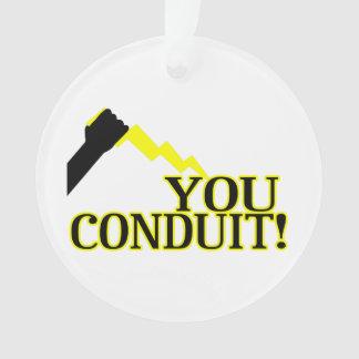 You Conduit Ornament