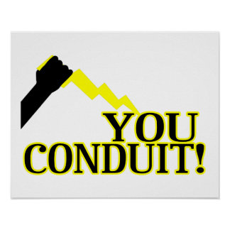 You Conduit Poster