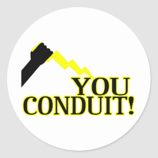 You Conduit Classic Round Sticker