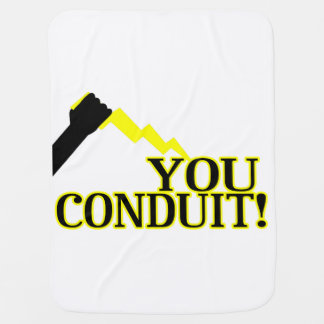You Conduit Baby Blankets