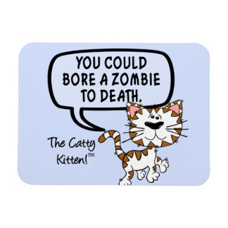 You could bore a zombie to death rectangular photo magnet