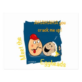 You Crack me up! Funny Eggheads Cartoons Post Card