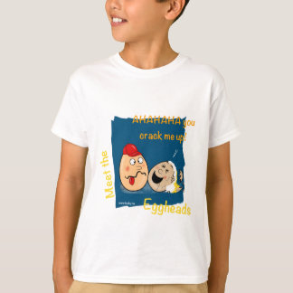 You Crack me up! Funny Eggheads Cartoons T-Shirt