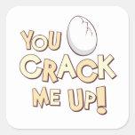 You Crack Me Up! Square Sticker