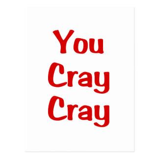 You Cray Cray Postcard