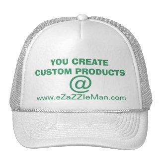 YOU CREATE CUSTOM PRODUCTS @ www.eZaZZleMan.com Trucker Hat