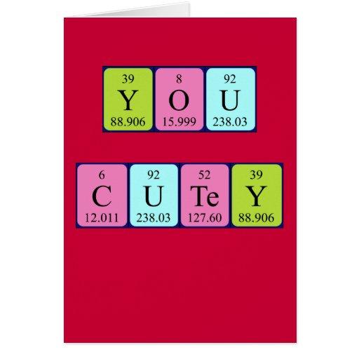 You Cutey Periodic Table Valentine Card 137895832570957183