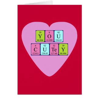 You Cutey periodic table Valentine card