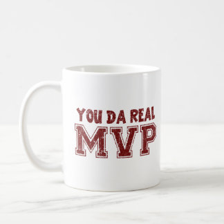 You Da Real MVP Coffee Mug