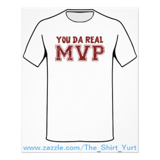 "You Da Real MVP 4.5"" X 5.6"" Flyer"