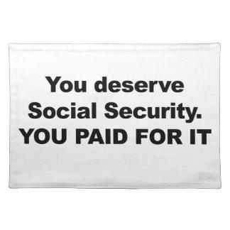 You Deserve Social Security Placemat