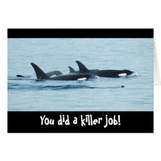 You did a killer job! Congrats Card
