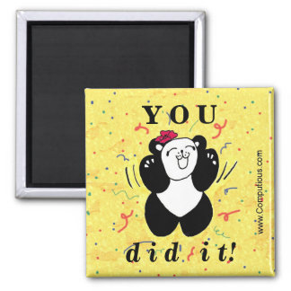 You did it! 2 inch square magnet