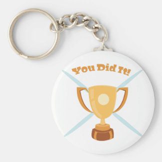 You Did It Basic Round Button Keychain