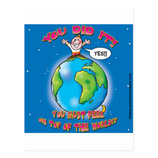 You did it! You must feel on top of the world Postcard