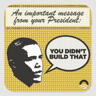 You Didn't Build That stickers