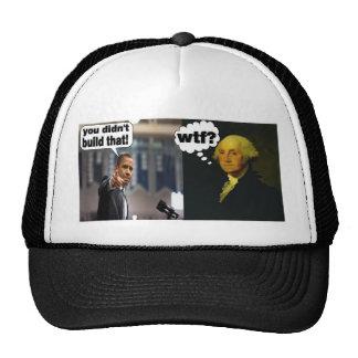 You Didn't Build That  WTF baseball cap Trucker Hat