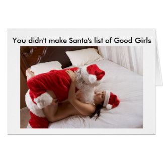 You didn't make Santa's Good Girl list Card