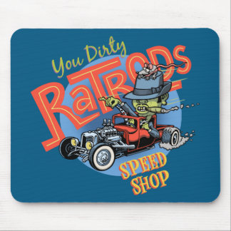 You Dirty Ratrod Mouse Pad