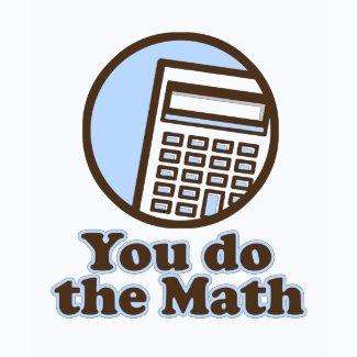 You do the Math shirt