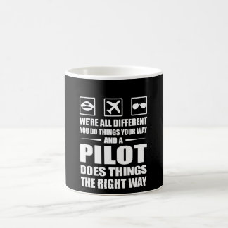 You Do Your Way Pilot Does Right Way Coffee Mug