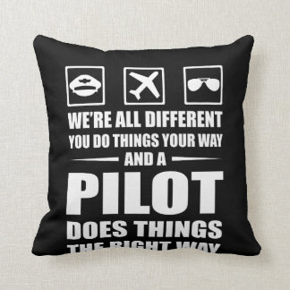 You Do Your Way Pilot Does Right Way Throw Pillow