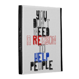 You don t need reason to help people virtue quote iPad folio covers