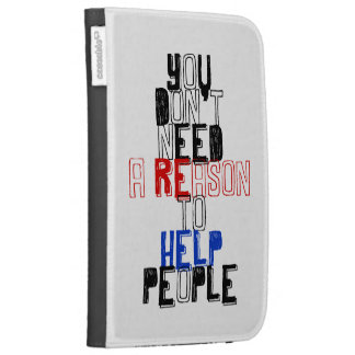 You don t need reason to help people virtue quote kindle folio cases