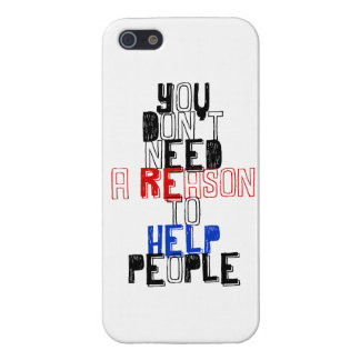 You don t need reason to help people virtue quote cases for iPhone 5