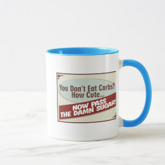 You Don't Eat Carbs Drinkwear Mug