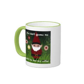 You don't Gnome me Mug