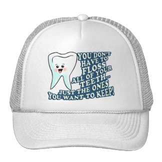 You Dont Have To Floss Trucker Hat