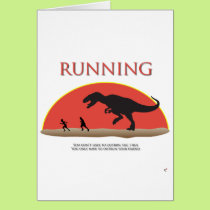 You Don't Have to Outrun the T-Rex Card