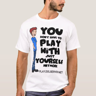 You Dont Have To Play... (Light Colors) T-Shirt