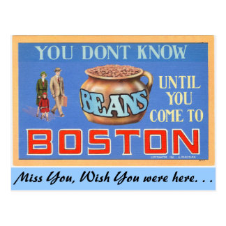 You don't know beans untill you come to Boston Postcard