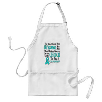You Don't Know How Strong...PCOS Adult Apron
