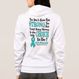 You Don't Know How Strong...PCOS Hoodie