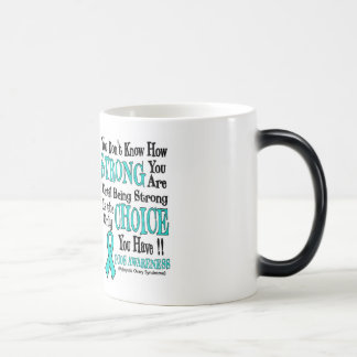 You Don't Know How Strong...PCOS Magic Mug