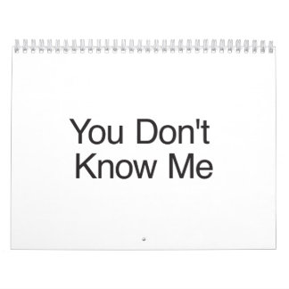 You Don't Know Me.ai Wall Calendar