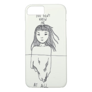 You don't know me at all phone case